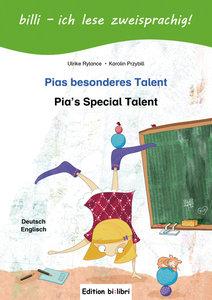 Pias besonderes Talent. Kinderbuch Deutsch-Englisch mit Leseräts