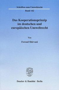 Das Kooperationsprinzip im deutschen und europäischen Umweltrech