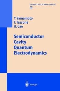 Semiconductor Cavity Quantum Electrodynamics