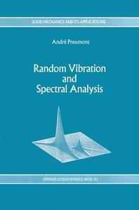 Random Vibration and Spectral Analysis/Vibrations aléatoires et