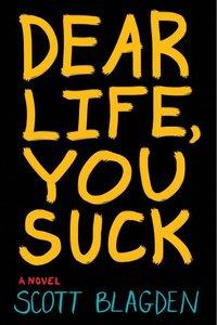 Dear Life, You Suck