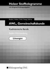 Stofftelegramme AWL. Gemeinschaftskunde. Kaufmännische Berufe. B