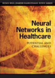 Neural Networks in Healthcare: Potential and Challenges