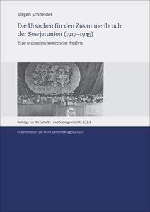 Die Ursachen für den Zusammenbruch der Sowjetunion (1917-1945)