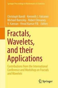 Fractals, Wavelets, and their Applications