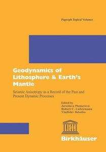 Geodynamics of Lithosphere & Earth's Mantle