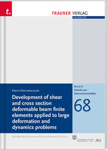 Development of shear and cross section deformable beam finite el