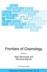 Frontiers of Cosmology