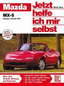Mazda MX-5. Jetzt helfe ich mir selbst