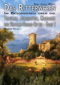 Das Ritterwesen (Band I)