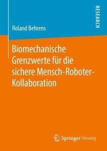 Biomechanische Grenzwerte für die sichere Mensch-Roboter-Kollabo