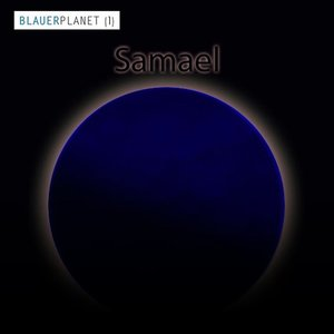 Blauer Planet (Teil 1: Samael)