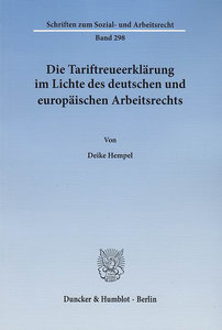Die Tariftreueerklärung im Lichte des deutschen und europäischen