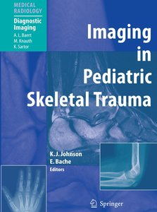 Imaging in Pediatric Skeletal Trauma