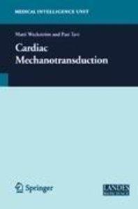 Cardiac Mechanotransduction