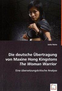 Die deutsche Übertragung von Maxine Hong Kingstons The Woman War