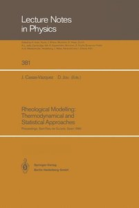 Rheological Modelling: Thermodynamical and Statistical Approache