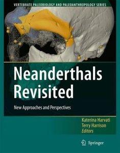 Neanderthals Revisited