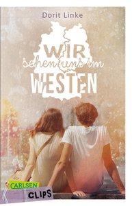 Wir sehen uns im Westen