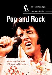 The Cambridge Companion to Pop and Rock