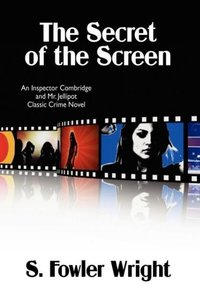 The Secret of the Screen