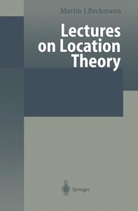 Lectures on Location Theory