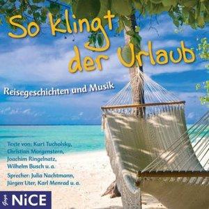 So klingt der Urlaub, 1 Audio-CD