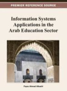 Information Systems Applications in the Arab Education Sector