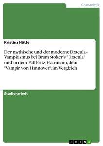Der mythische und der moderne Dracula - Vampirismus bei Bram Sto