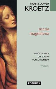 Maria Magdalena. Stücke 1