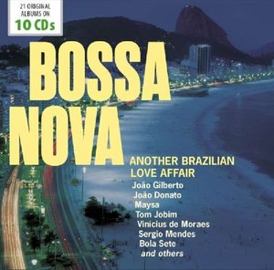 Bossa Nova-Another Brazilian Love Affair