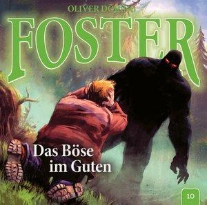 Foster 10-Das Böse im Guten
