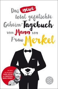 Das neue gefälschte Merkel-Tagebuch (Band 2)