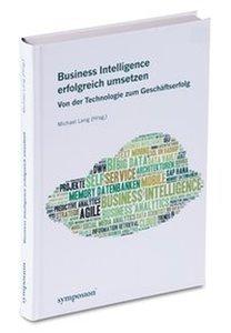 Business Intelligence erfolgreich umsetzen