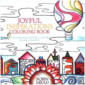 Joyful Inspirations Coloring Book: With Illustrated Scripture an
