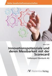 Innovationspotenziale und deren Messbarkeit mit der Scorecard