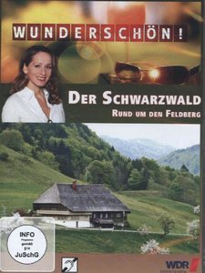 Der Schwarzwald - Rund um den Feldberg - Wunderschön!