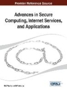 Advances in Secure Computing, Internet Services, and Application