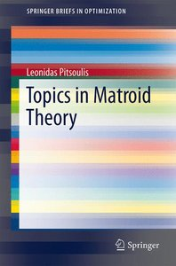 Topics in Matroid Theory
