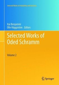 Selected Works of Oded Schramm