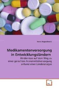 Medikamentenversorgung in Entwicklungsländern