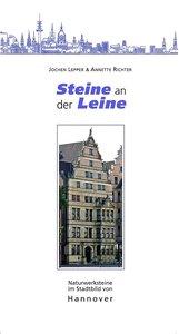 Steine an der Leine - Naturwerksteine im Stadtbild von Hannover
