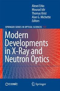 Modern Developments in X-Ray and Neutron Optics