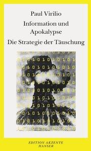 Information und Apokalypse / Die Strategie der Täuschung
