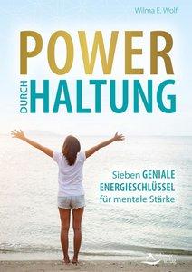 Power durch Haltung