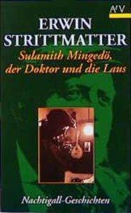 Sulamith Mingedö, der Doktor und die Laus