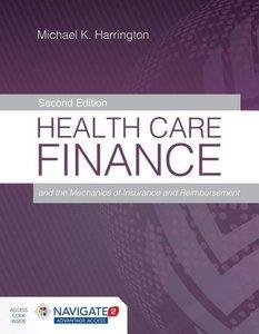 Health Care Finance and the Mechanics of Insurance and Reimburse
