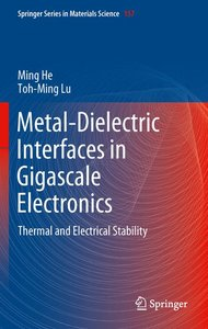 Metal-Dielectric Interfaces in Gigascale Electronics