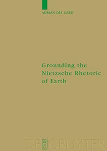 Grounding the Nietzsche Rhetoric of Earth
