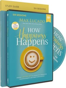 How Happiness Happens Study Guide with DVD: Finding Lasting Joy